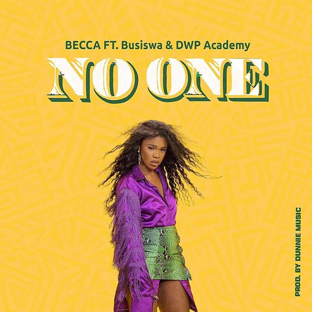 Becca – No One Ft. Busiswa, DWP Academy