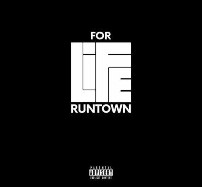 Runtown – For Life