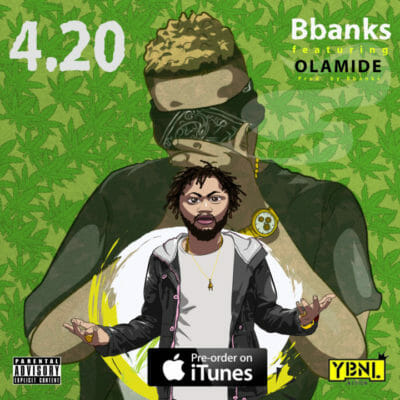 BBanks Ft. Olamide – 420