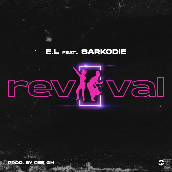 E.L – Revival ft. Sarkodie